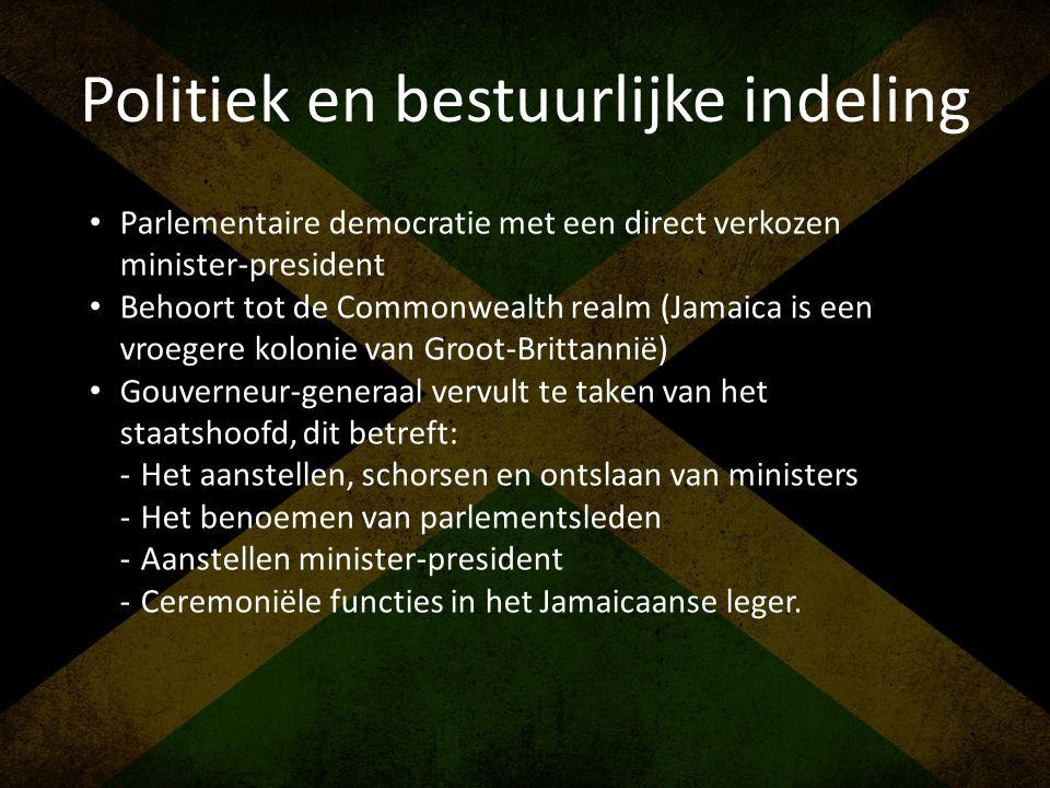 Politiek en bestuurlijke indeling • Parlementaire democratie met een direct verkozen minister-president • Behoort tot de Commonwealth realm (Jamaica i