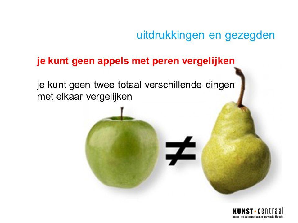 uitdrukkingen en gezegden je kunt geen appels met peren vergelijken je kunt geen twee totaal verschillende dingen met elkaar vergelijken