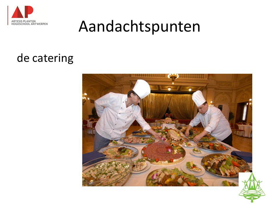Aandachtspunten de catering 32
