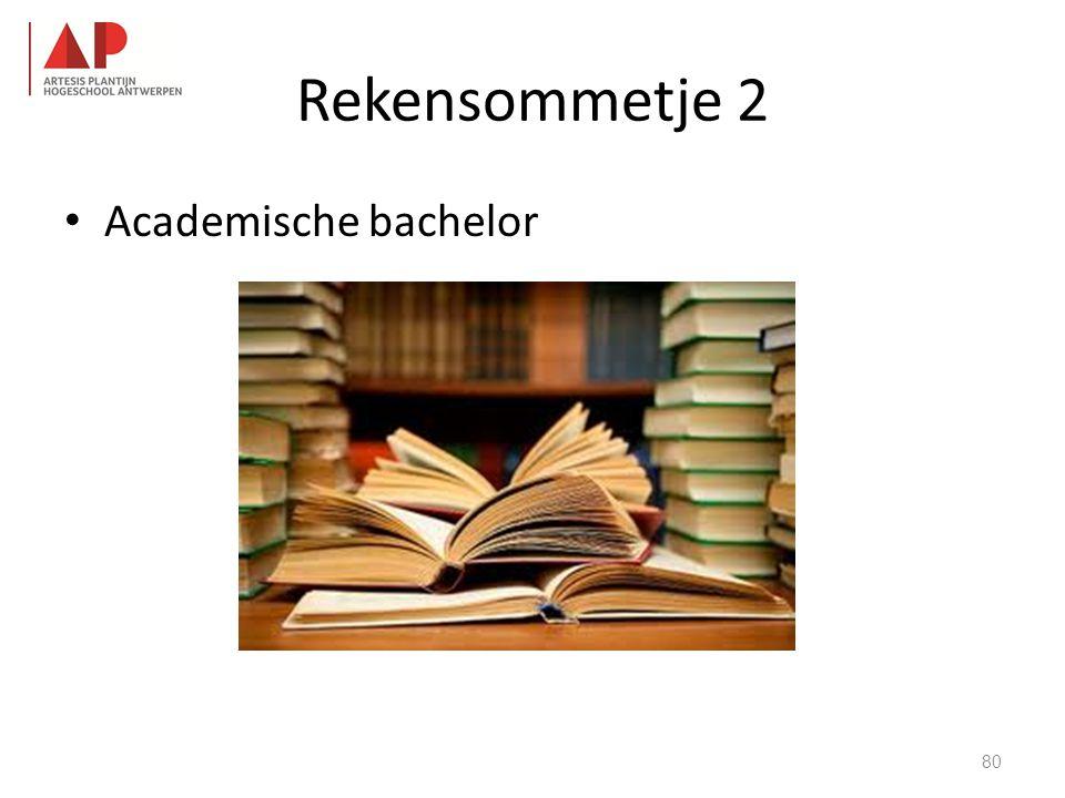 Rekensommetje 2 • Academische bachelor 80