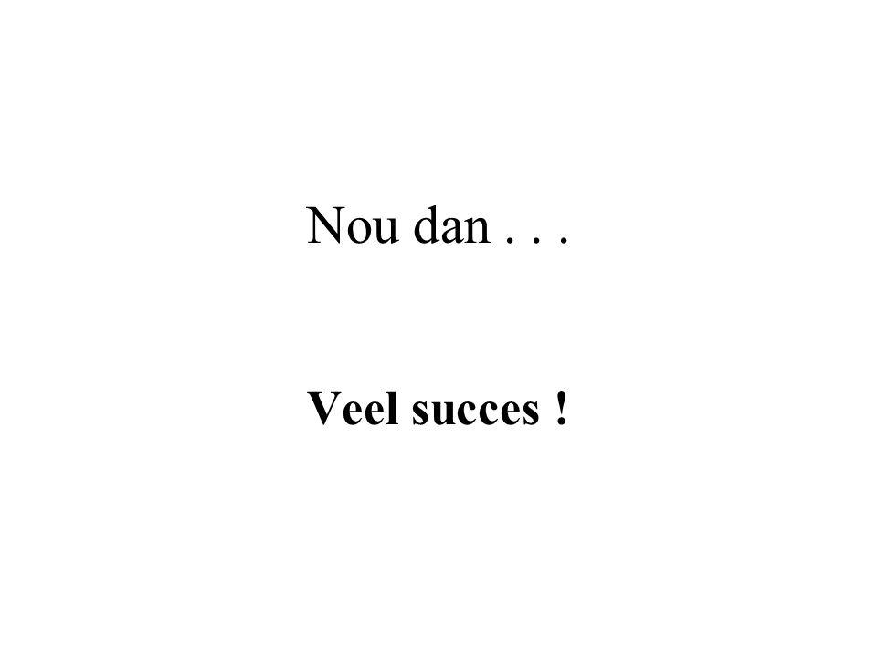 1.. Als je 3 jaar bent betekent succes : Niet in de broek poepen. 2. Als je 12 jaar bent betekent succes : Vrienden hebben. 3. Als je 18 jaar bent bet