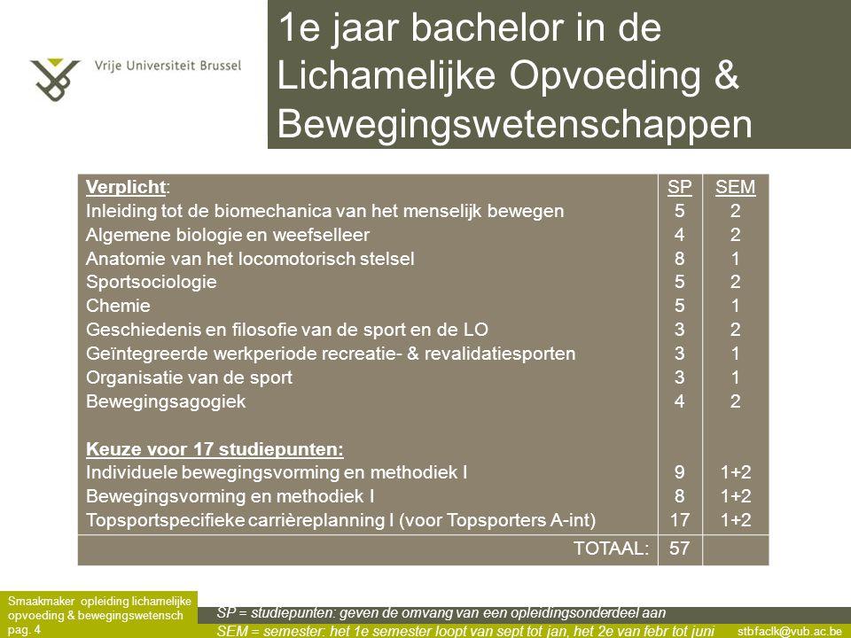 stbfaclk@vub.ac.be Smaakmaker opleiding lichamelijke opvoeding & bewegingswetensch pag.