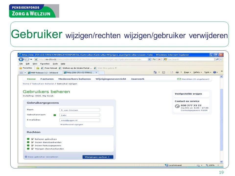 19 Gebruiker wijzigen/rechten wijzigen/gebruiker verwijderen