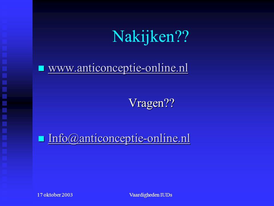 17 oktober 2003Vaardigheden IUDs Nakijken .