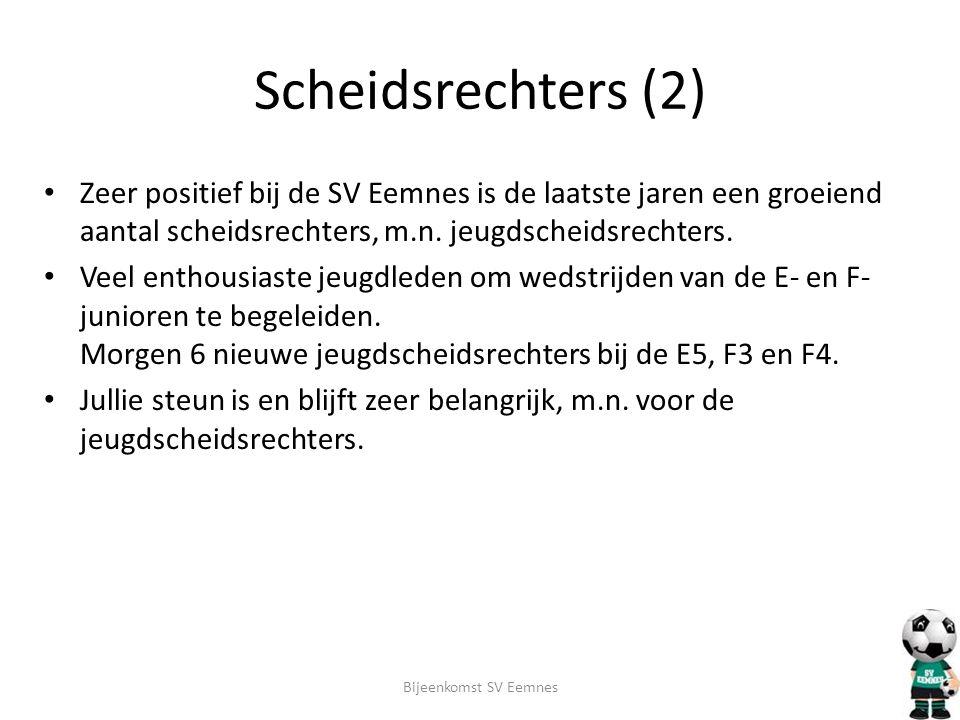 Scheidsrechters (2) • Zeer positief bij de SV Eemnes is de laatste jaren een groeiend aantal scheidsrechters, m.n. jeugdscheidsrechters. • Veel enthou