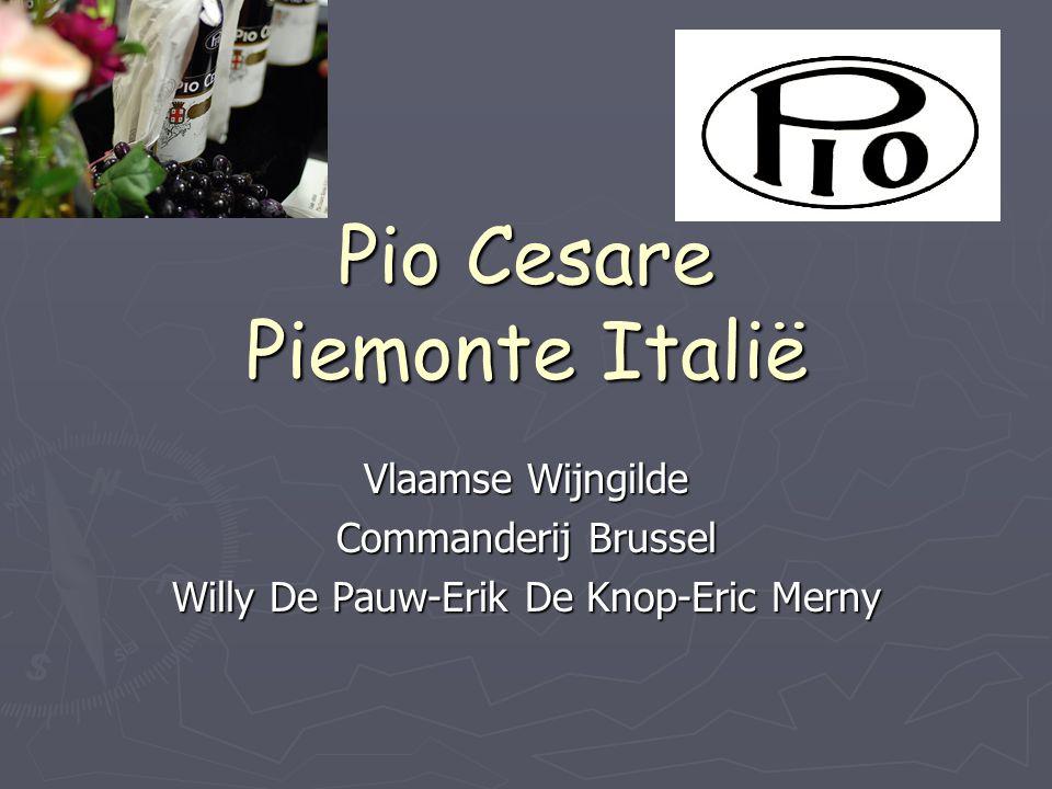 Pio Cesare Piemonte Italië Vlaamse Wijngilde Commanderij Brussel Willy De Pauw-Erik De Knop-Eric Merny Naast Toscane is Piemonte de belangrijkste stre