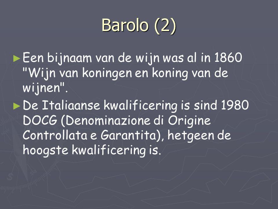 Barolo (2) ► ► Een bijnaam van de wijn was al in 1860