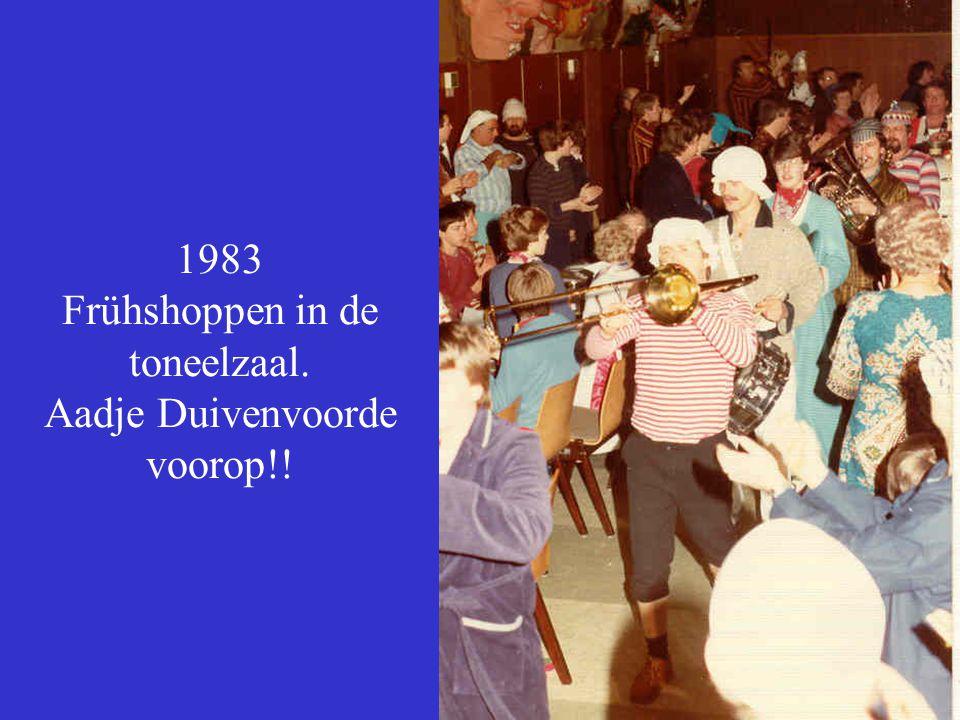 1983 Frühshoppen in de toneelzaal. Aadje Duivenvoorde voorop!!