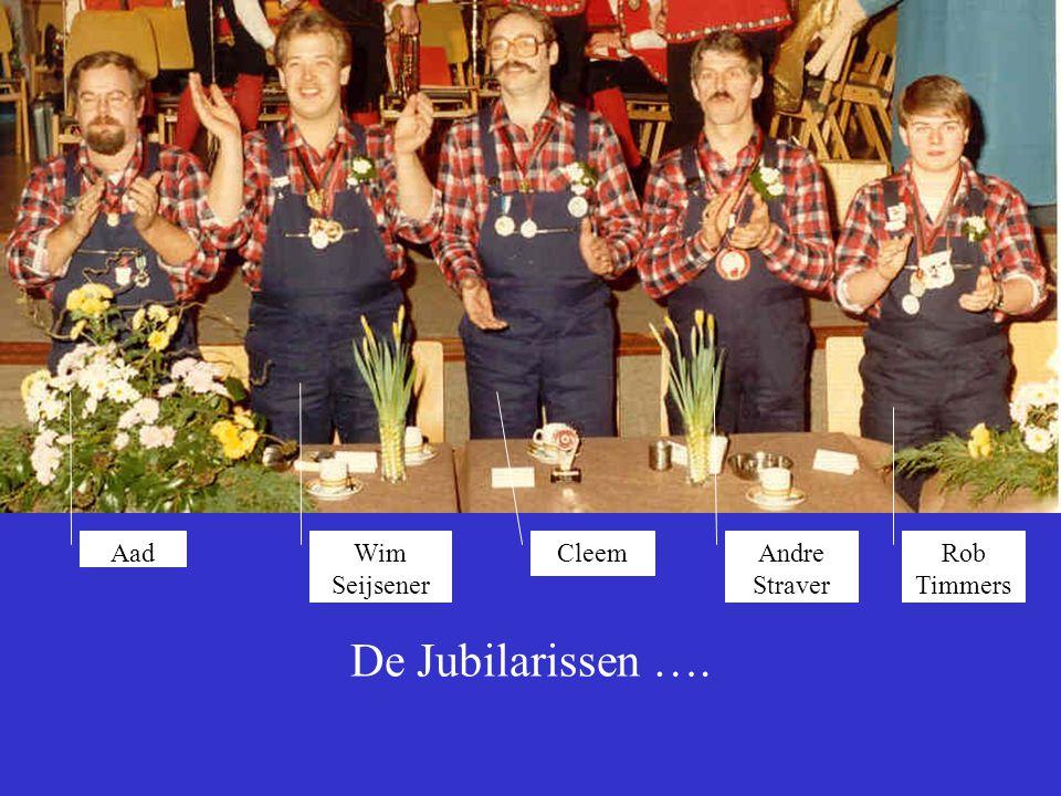 De Jubilarissen …. Rob Timmers Andre Straver Cleem Wim Seijsener Aad