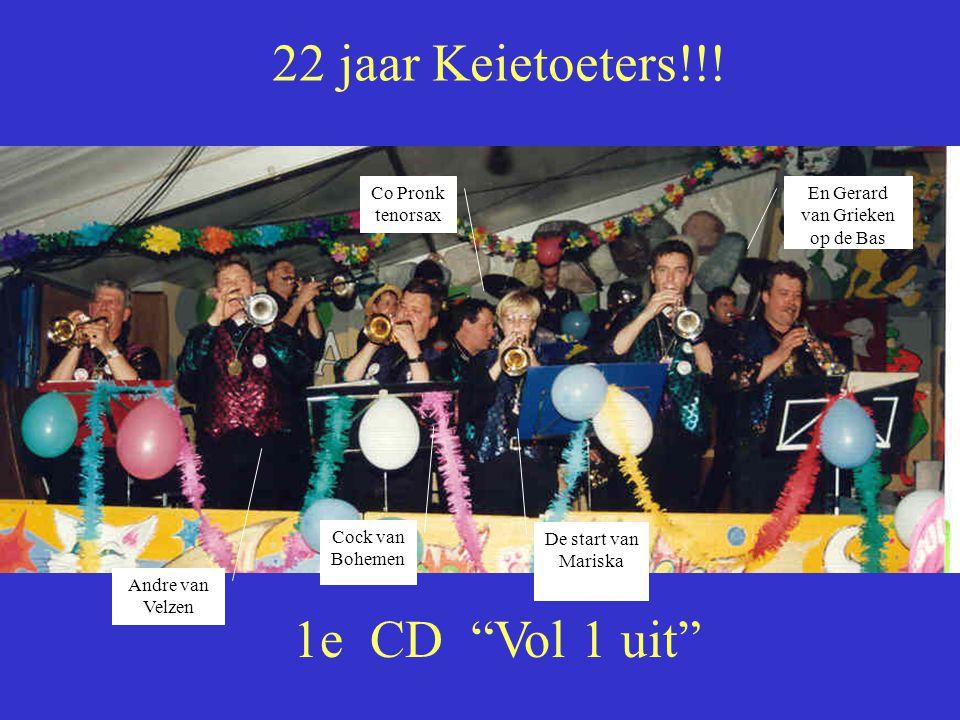 22 jaar Keietoeters!!.