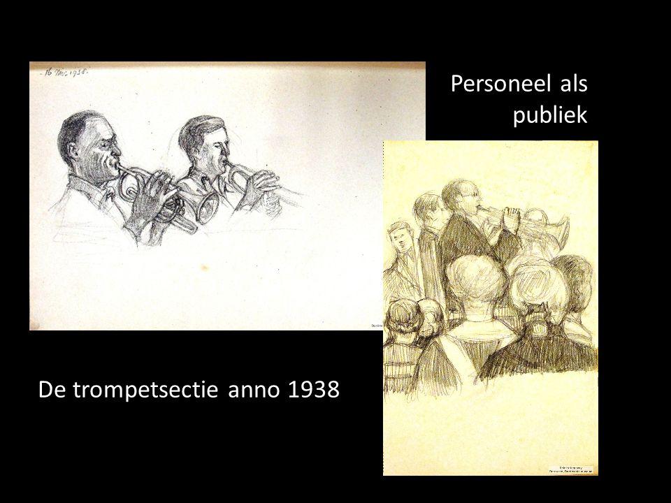 De trompetsectie anno 1938 Personeel als publiek