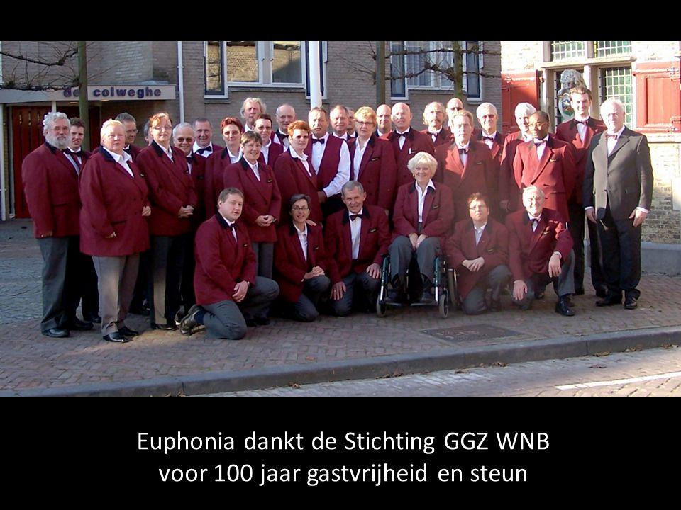 Euphonia dankt de Stichting GGZ WNB voor 100 jaar gastvrijheid en steun