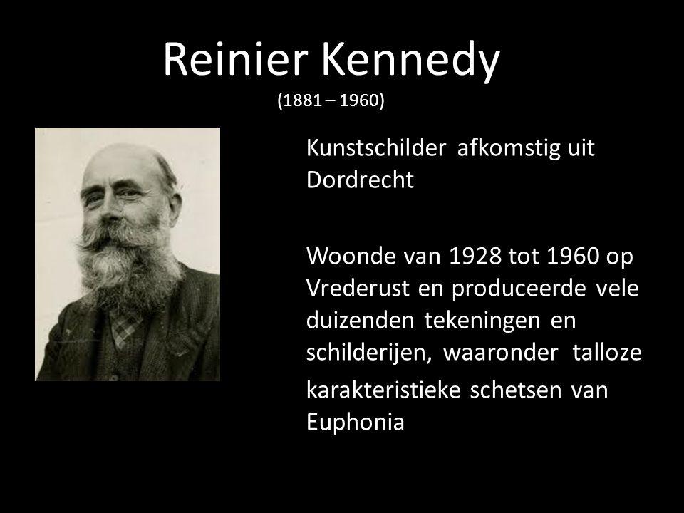 Reinier Kennedy (1881 – 1960) Kunstschilder afkomstig uit Dordrecht Woonde van 1928 tot 1960 op Vrederust en produceerde vele duizenden tekeningen en