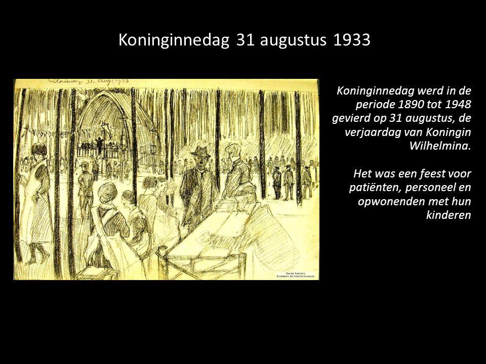 Koninginnedag werd in de periode 1890 tot 1948 gevierd op 31 augustus, de verjaardag van Koningin Wilhelmina. Het was een feest voor patiënten, person