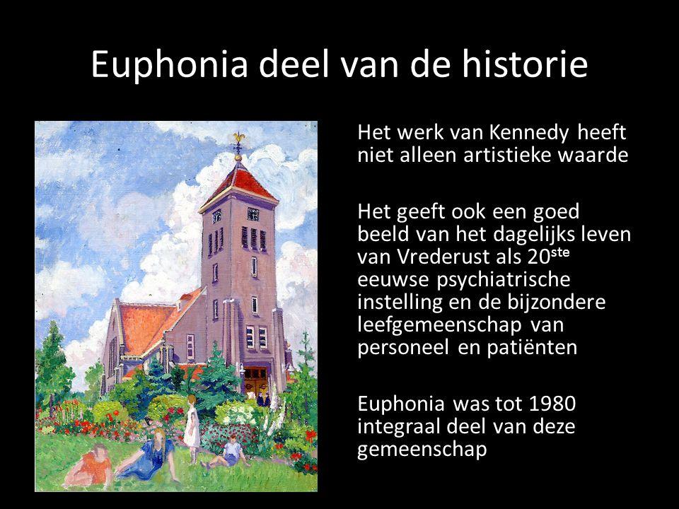 Euphonia deel van de historie Het werk van Kennedy heeft niet alleen artistieke waarde Het geeft ook een goed beeld van het dagelijks leven van Vreder