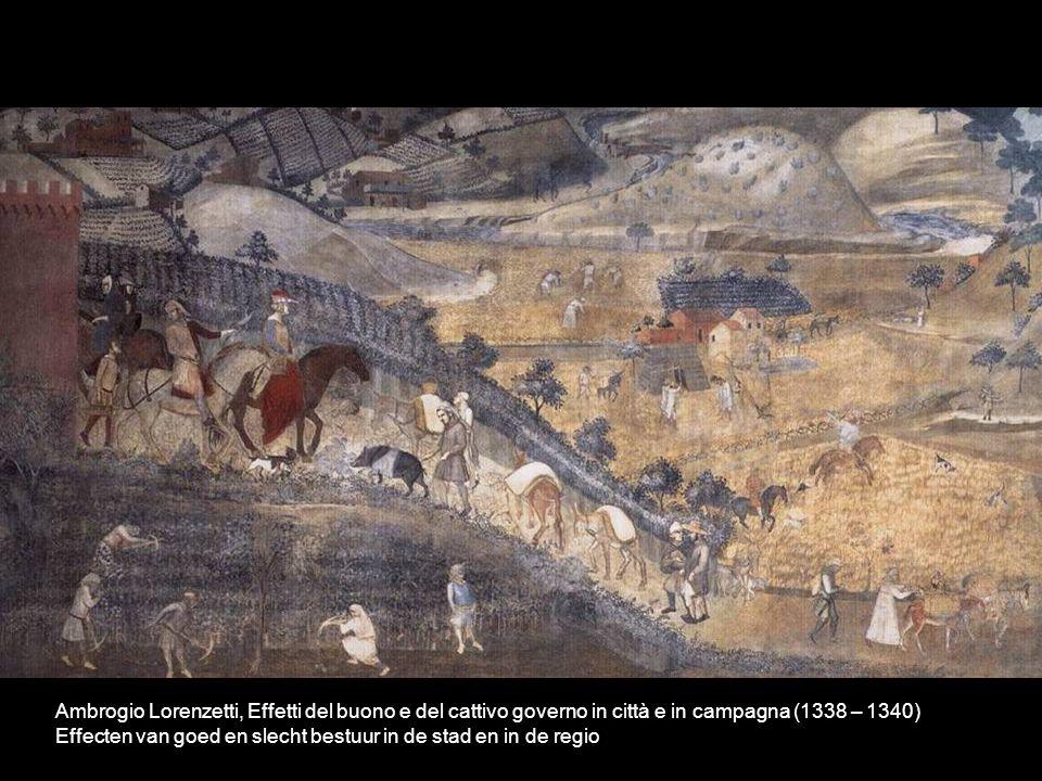 Ambrogio Lorenzetti, Effetti del buono e del cattivo governo in città e in campagna (1338 – 1340) Effecten van goed en slecht bestuur in de stad en in de regio