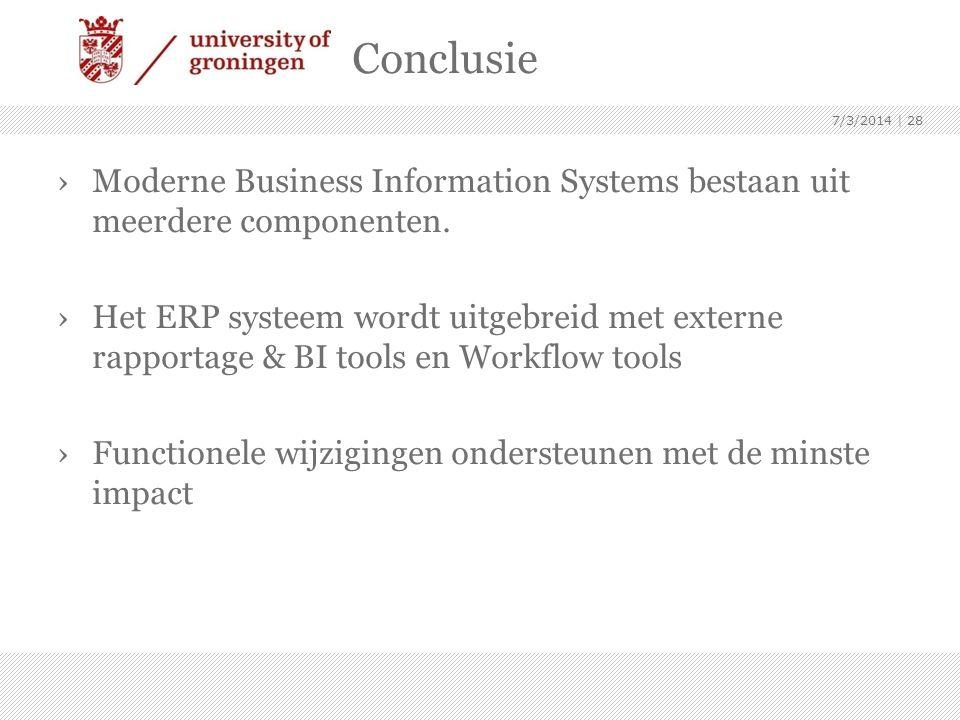 Conclusie ›Moderne Business Information Systems bestaan uit meerdere componenten. ›Het ERP systeem wordt uitgebreid met externe rapportage & BI tools
