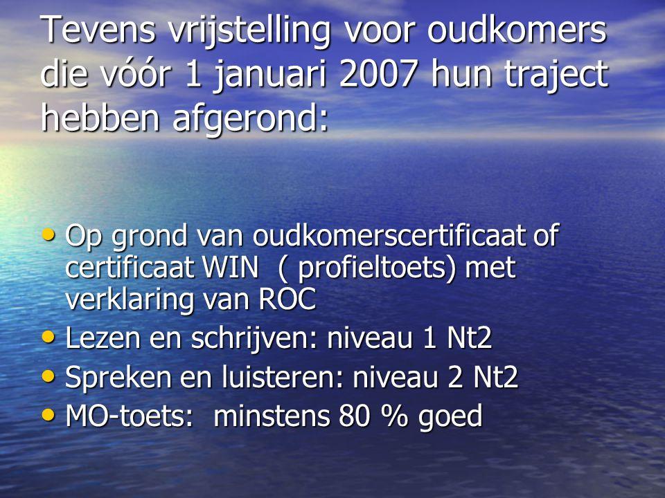Vrijstelling • Op grond van een bewijs waaruit blijkt dat iemand minstens acht jaar van de leerplichtige leeftijd in Nederland woonachtig was.