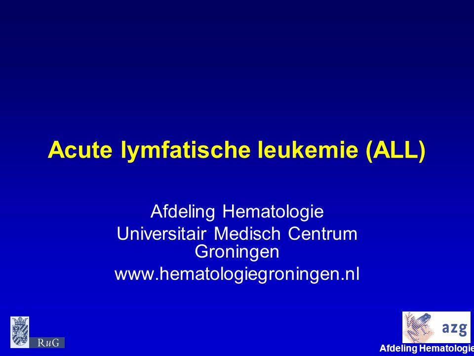 Afdeling Hematologie umcg Verschil AML en ALL •ALL maar twee typen precursor B en T •Flowcytometrie minstens zo belangrijk als microscopie beenmerg •Hoog risico op uitzaaiing richting centraal zenuwstelsel, waarvoor extra therapie nodig is •Komt veel vaker bij kinderen voor