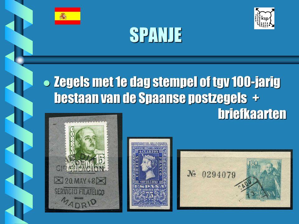 SPANJE l Zegels met 1e dag stempel of tgv 100-jarig bestaan van de Spaanse postzegels + briefkaarten