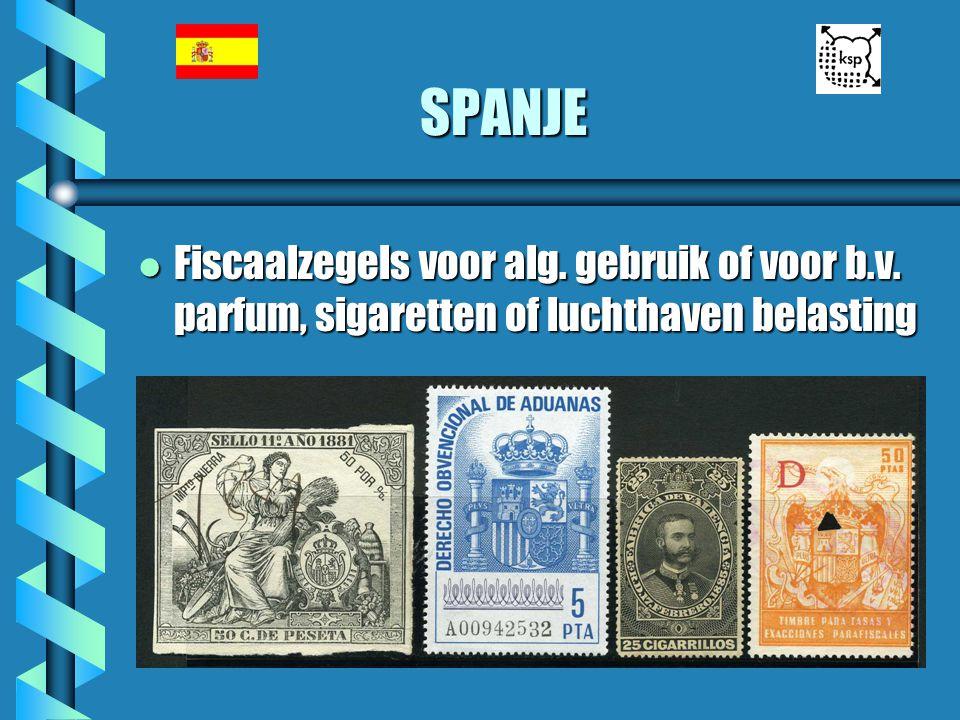 SPANJE l Fiscaalzegels voor alg. gebruik of voor b.v. parfum, sigaretten of luchthaven belasting