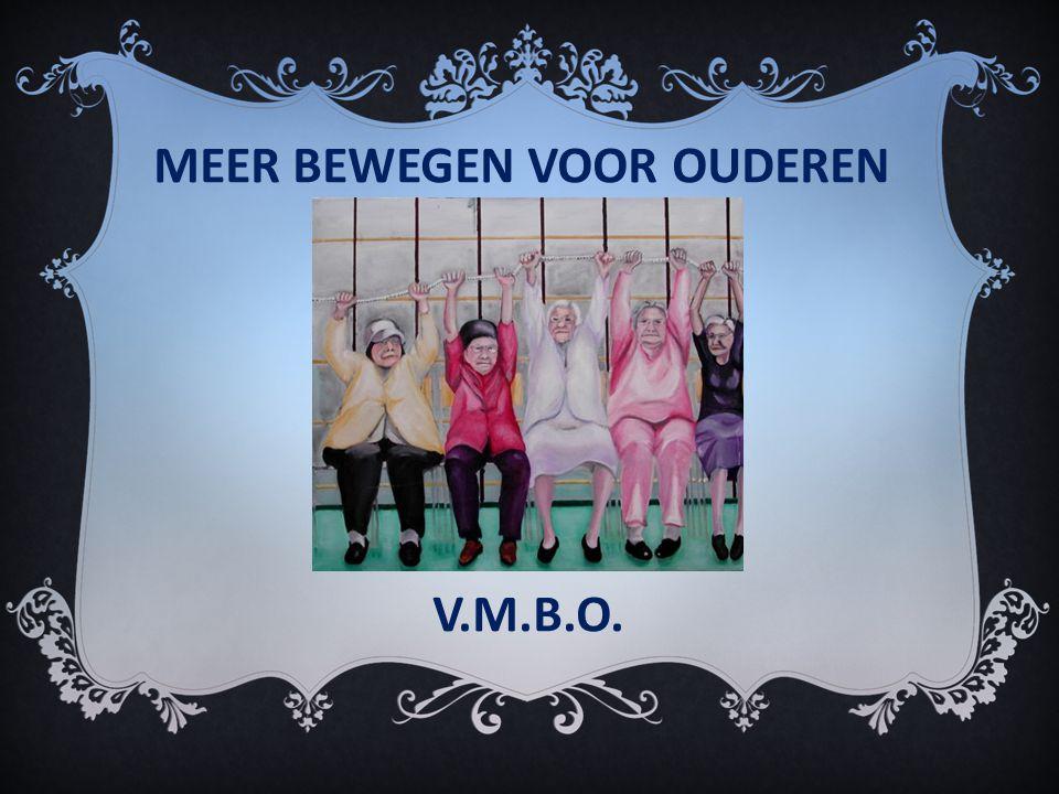 MEER BEWEGEN VOOR OUDEREN V.M.B.O.