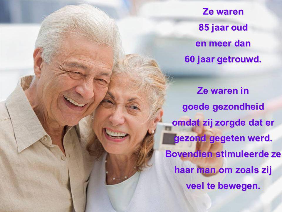 Ze waren 85 jaar oud en meer dan 60 jaar getrouwd.