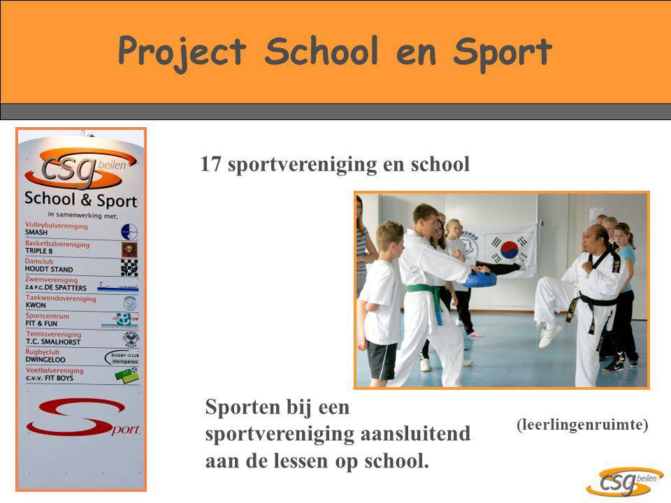 Project School en Sport 17 sportvereniging en school Sporten bij een sportvereniging aansluitend aan de lessen op school. (leerlingenruimte)