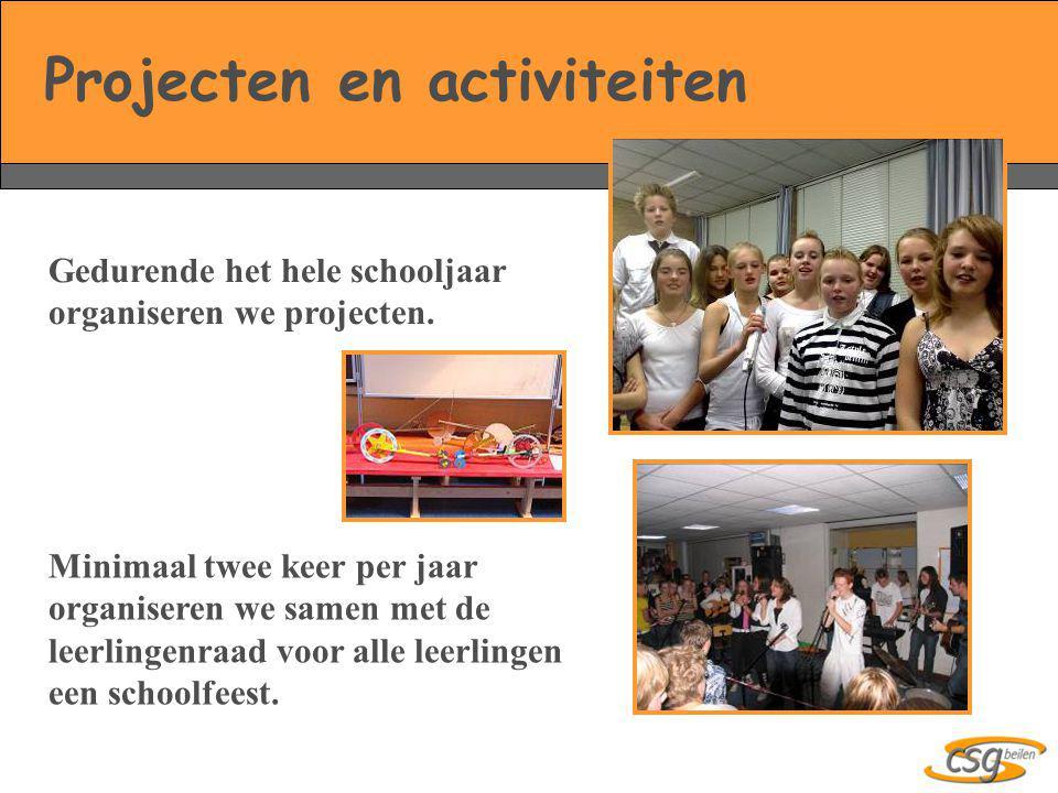 Projecten en activiteiten Gedurende het hele schooljaar organiseren we projecten. Minimaal twee keer per jaar organiseren we samen met de leerlingenra
