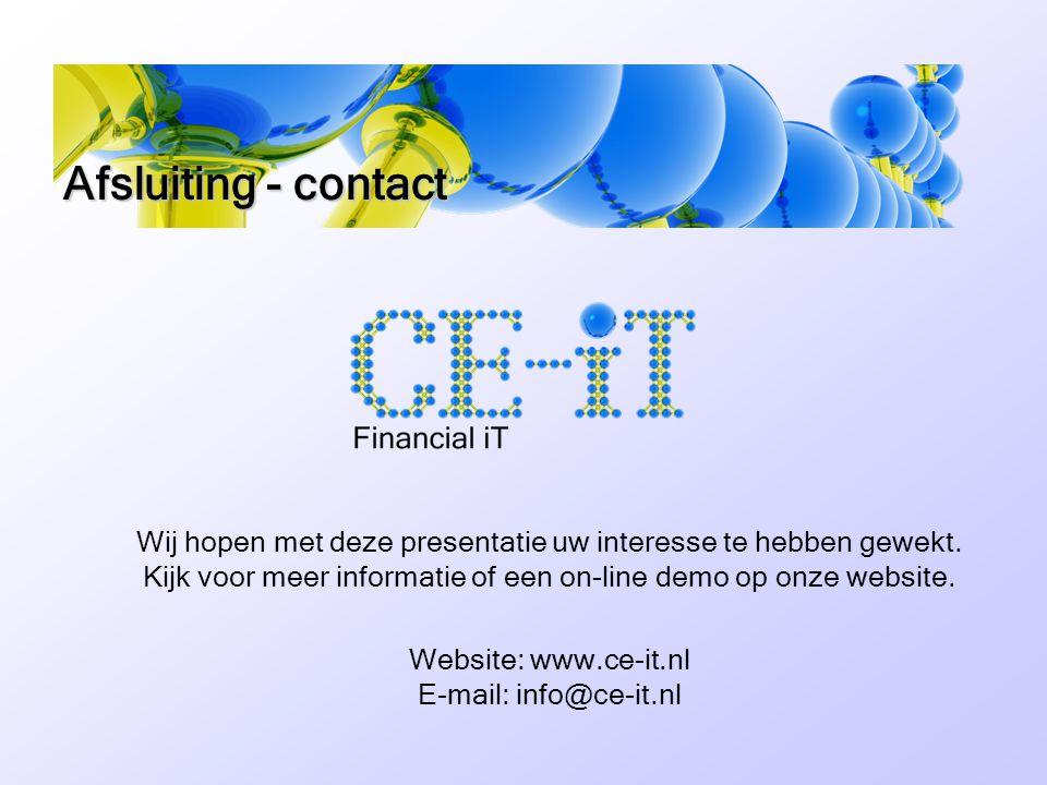 Afsluiting - contact Wij hopen met deze presentatie uw interesse te hebben gewekt.