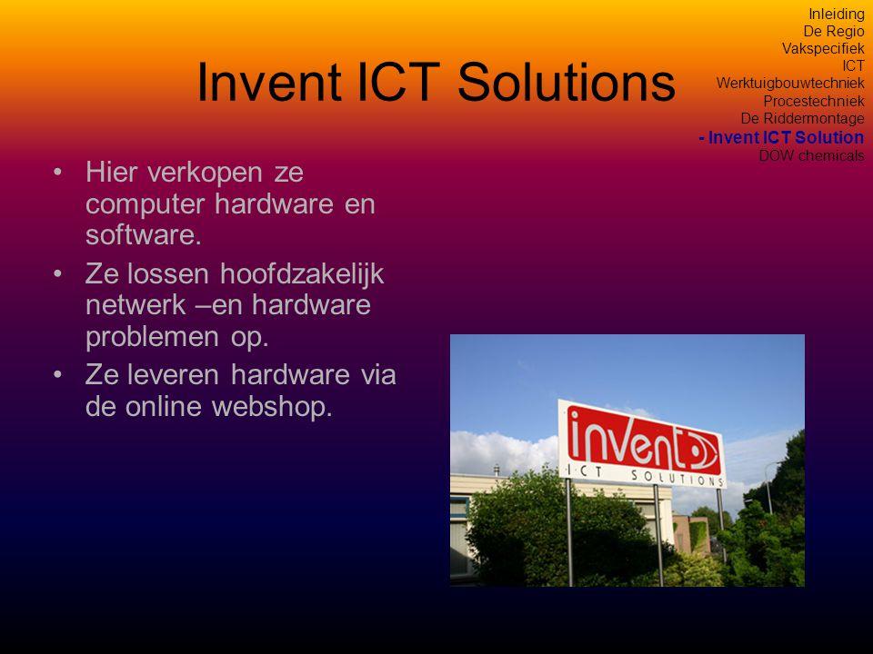 Invent ICT Solutions •Hier verkopen ze computer hardware en software.
