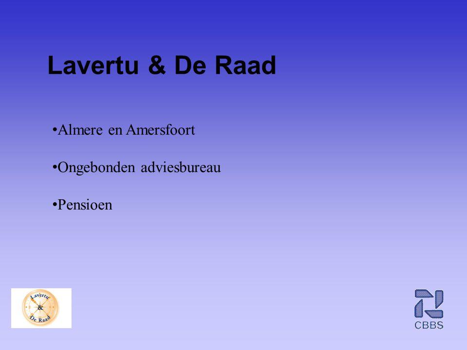 Lavertu & De Raad • Almere en Amersfoort • Ongebonden adviesbureau • Pensioen