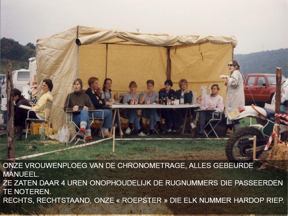 ONZE VROUWENPLOEG VAN DE CHRONOMETRAGE, ALLES GEBEURDE MANUEEL.