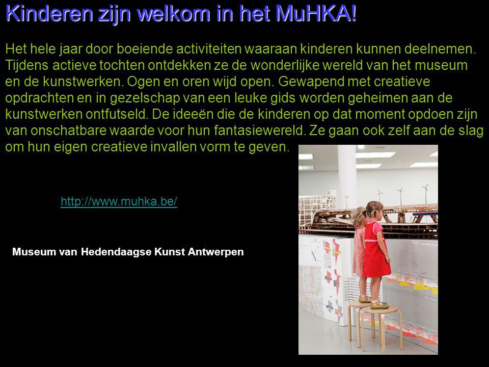 Kinderen zijn welkom in het MuHKA! Het hele jaar door boeiende activiteiten waaraan kinderen kunnen deelnemen. Tijdens actieve tochten ontdekken ze de