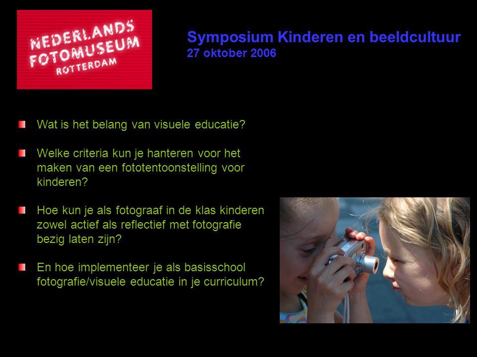 Wat is het belang van visuele educatie? Welke criteria kun je hanteren voor het maken van een fototentoonstelling voor kinderen? Hoe kun je als fotogr
