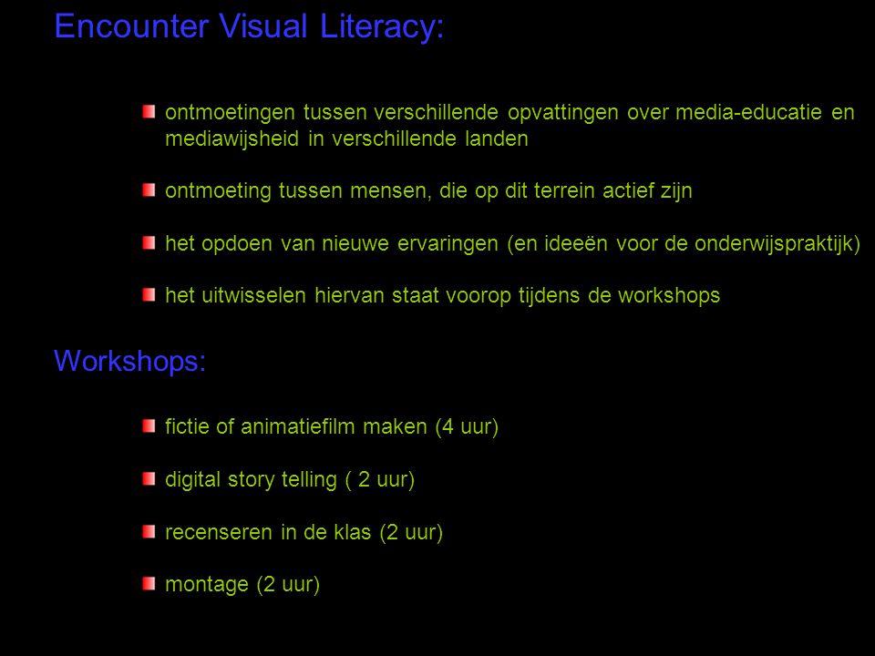 Encounter Visual Literacy: ontmoetingen tussen verschillende opvattingen over media-educatie en mediawijsheid in verschillende landen ontmoeting tusse