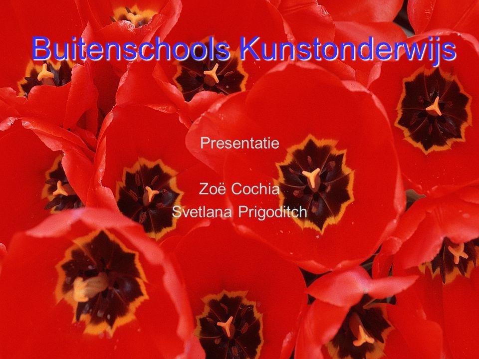 Buitenschools Kunstonderwijs Presentatie Zoë Cochia Svetlana Prigoditch