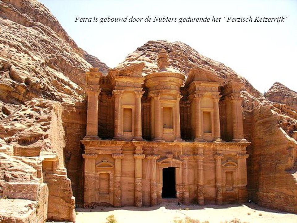 Petra is gebouwd door de Nubiers gedurende het Perzisch Keizerrijk