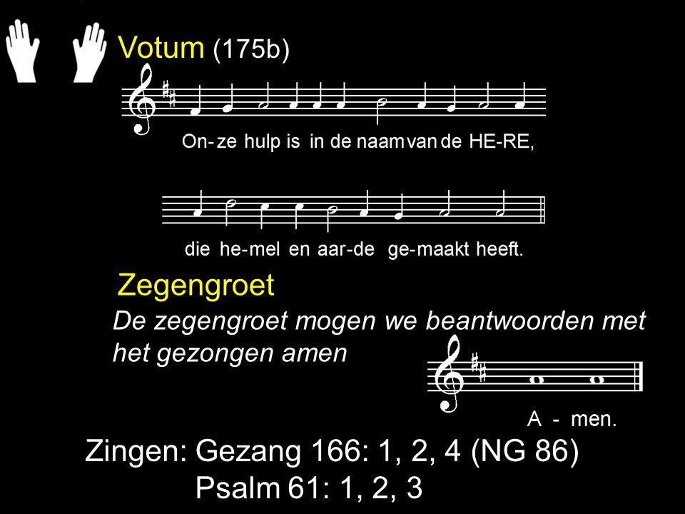 Gezang 166: 1, 2, 4 (NG 86) Op bergen en in dalen en overal is God.