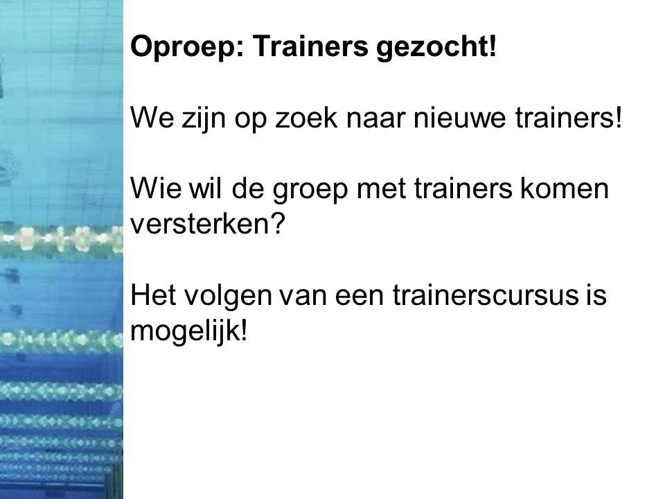 Oproep: Trainers gezocht. We zijn op zoek naar nieuwe trainers.