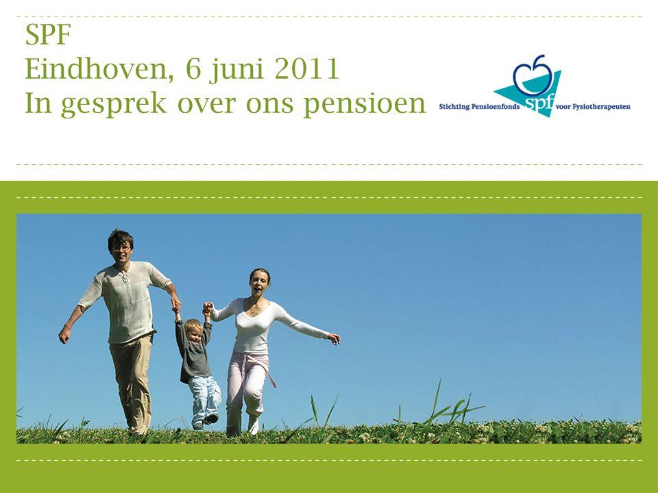 Programma Eindhoven, 6 juni 2011 19.00 - 19.45 SPF de Regeling 19.45 - 20.05 Pauze 20.05 - 20.25 DPF 20.25 - 20.55 Financiële planning 20.55 - 21.10 Vragen