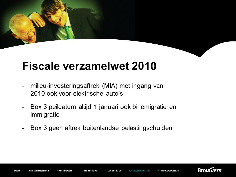 Zwolle Van Nahuysplein 12 8011 NB Zwolle T / 038 851 52 00 F / 038 851 53 00 E / info@brouwers.nl W / www.brouwers.nlinfo@brouwers.nl Fiscale verzamelwet 2010 -Aanpassing TBS regeling als sprake is van gehuwd zijn in gemeenschap van goederen -Altijd 50/50 verdeling van deze tbs inkomsten -Overgangsrecht van toepassing