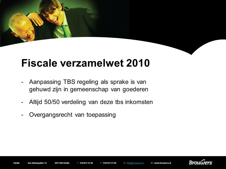 Zwolle Van Nahuysplein 12 8011 NB Zwolle T / 038 851 52 00 F / 038 851 53 00 E / info@brouwers.nl W / www.brouwers.nlinfo@brouwers.nl Overige maatregelen -BTW verlaging op arbeidsloon bij eigen woning, 6% tarief van toepassing bij afronding werkzaamheden op of na 1 oktober 2010 en voor 1 juli 2011 -Verlenging termijn overdrachtsbelasting, standaard 6 maanden, voor in 2011 gekochte woningen 12 maanden