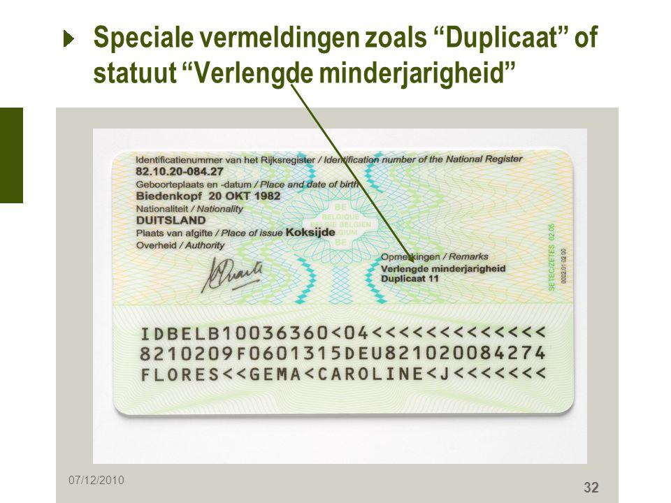 """32 Speciale vermeldingen zoals """"Duplicaat"""" of statuut """"Verlengde minderjarigheid"""" 07/12/2010"""