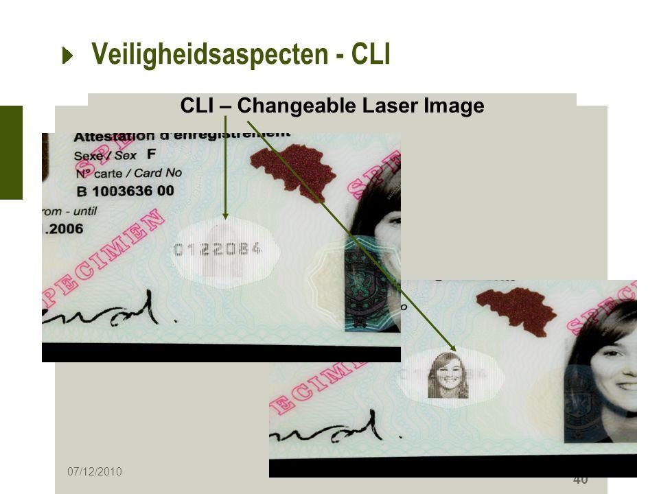 40 Veiligheidsaspecten - CLI CLI – Changeable Laser Image 07/12/2010