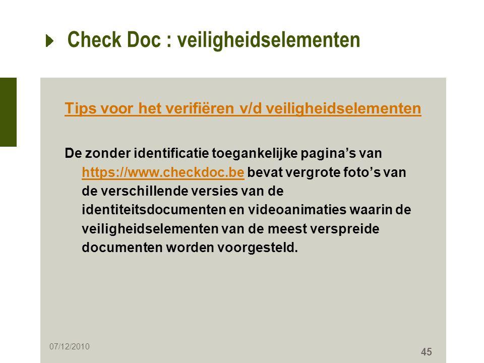 45 Check Doc : veiligheidselementen Tips voor het verifiëren v/d veiligheidselementen De zonder identificatie toegankelijke pagina's van https://www.c