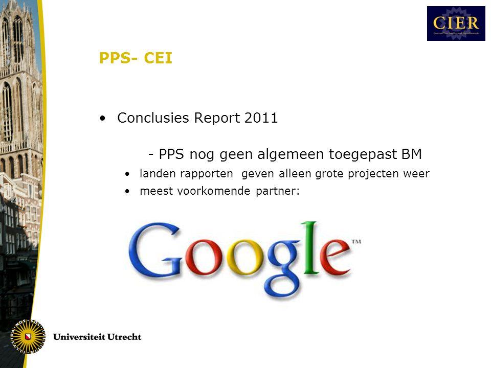 PPS- CEI •Conclusies Report 2011 - PPS nog geen algemeen toegepast BM •landen rapporten geven alleen grote projecten weer •meest voorkomende partner: