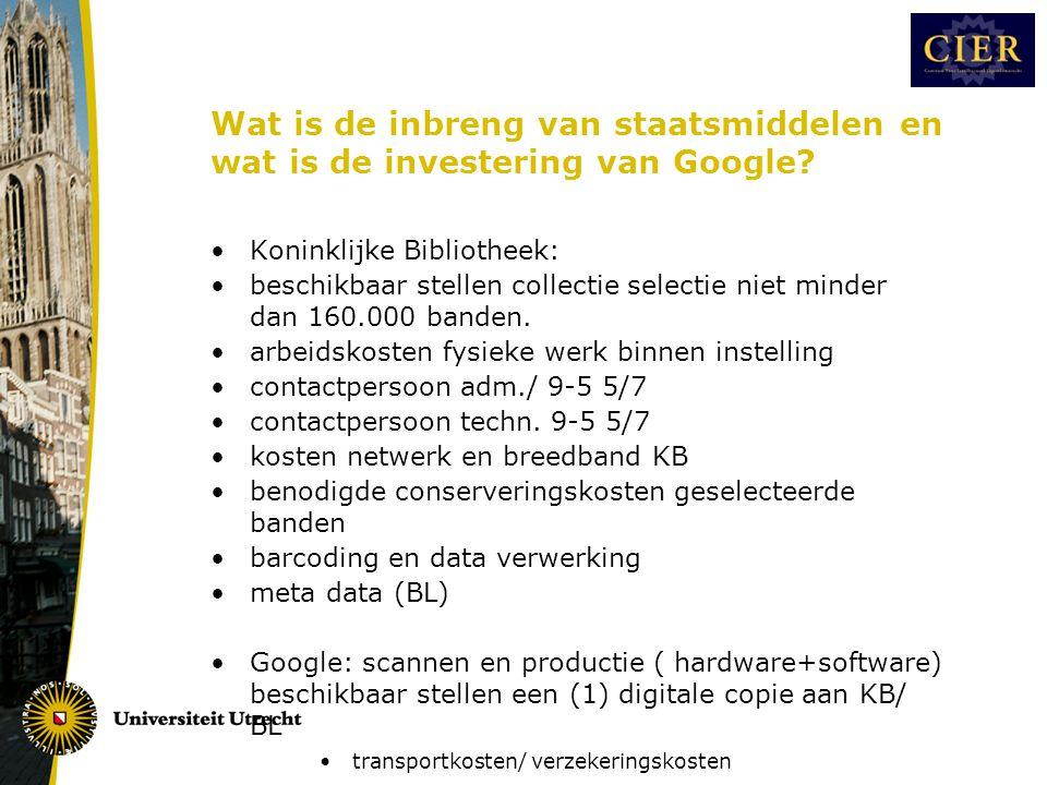 Wat is de inbreng van staatsmiddelen en wat is de investering van Google.