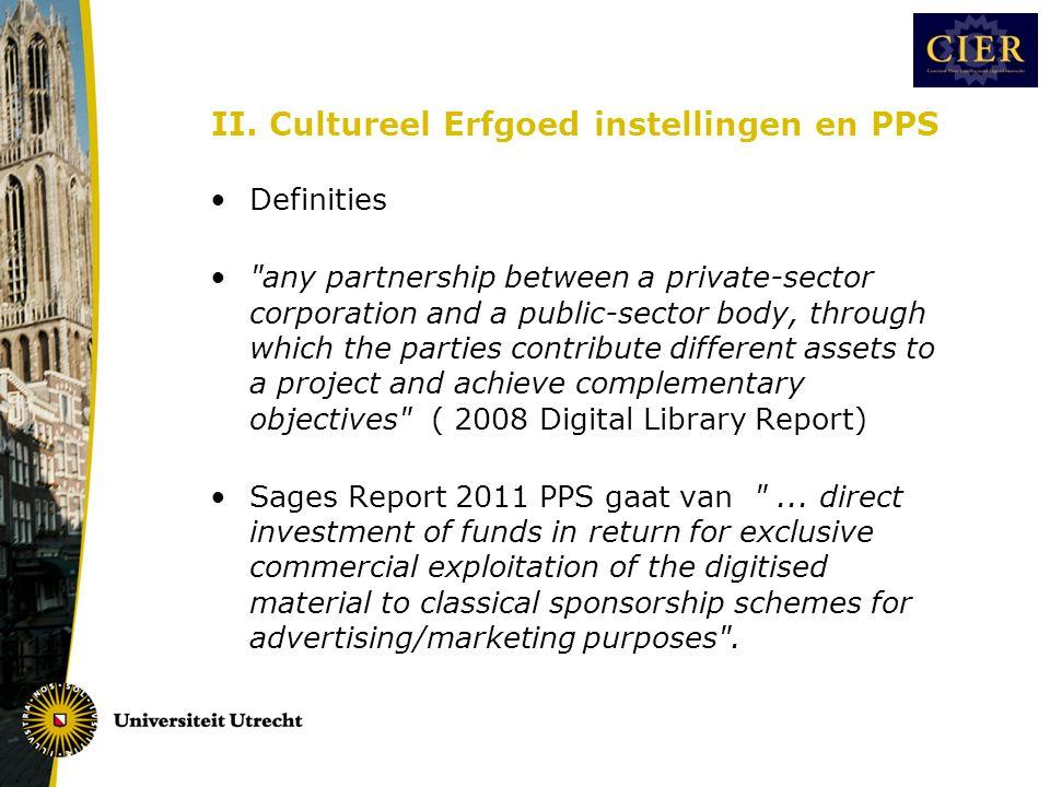 II. Cultureel Erfgoed instellingen en PPS •Definities •