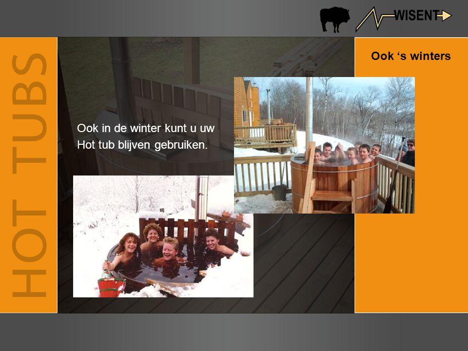 Ook 's winters Ook in de winter kunt u uw Hot tub blijven gebruiken.